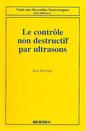 Couverture de l'ouvrage Le contrôle non destructif par ultrasons
