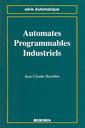 Couverture de l'ouvrage Automates programmables industriels (Série automatique)