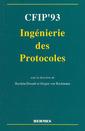 Couverture de l'ouvrage CFIP'93 : ingénierie des protocoles