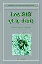 Couverture de l'ouvrage Les SIG et le droit (Mémento-guide, 2° Ed.)