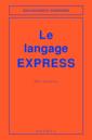 Couverture de l'ouvrage Le langage Express