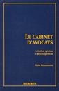 Couverture de l'ouvrage Le cabinet d'avocats. Création, gestion et développement