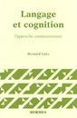 Couverture de l'ouvrage Langage et cognition, l'approche connexionniste