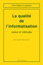 Couverture de l'ouvrage La qualité de l'informatisation: enjeux et méthodes
