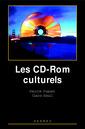 Couverture de l'ouvrage Les CD-ROM culturels
