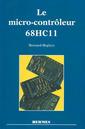 Couverture de l'ouvrage Le micro-contrôleur 68HC11