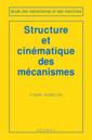 Couverture de l'ouvrage Structure et cinématique des mécanismes
