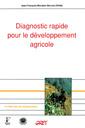 Couverture de l'ouvrage Diagnostic rapide pour le développement agricole (Coll. Le point sur les technologies)