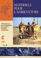 Couverture de l'ouvrage Matériels pour l'agriculture, 1500 références pour l'équipement des petites et moyennes exploitations