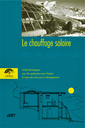 Couverture de l'ouvrage Le chauffage solaire dans les régions froides. Guide technologique pour des applications dans l'habitat et l'agriculture des pays en développement