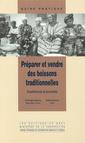 Couverture de l'ouvrage Préparer et vendre des boissons traditionnelles. Expériences et procédés (Guide pratique)