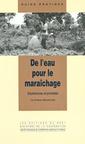 Couverture de l'ouvrage De l'eau pour le maraîchage. Expériences et procédés (Guide pratique)