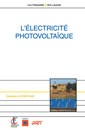 Couverture de l'ouvrage L'électricité photovoltaïque (Coll. le point sur, N° 26)