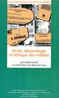 Couverture de l'ouvrage Droit, déontologie et éthique des médias (Formation pratique à la presse en Afrique)