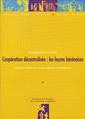 Couverture de l'ouvrage Coopération décentralisée : les leçons béninoises. Expériences et bilan d'une nouvelle approche du développement