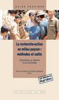 Couverture de l'ouvrage La recherche-action en milieu paysan : méthodes et outils. Expériences au Viêtnam & au Cambodge (Guide pratique)