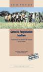 Couverture de l'ouvrage Conseil à l'exploitation familiale. Expériences en Afrique de l'Ouest et du Centre (Coll. guide pratique, 18)