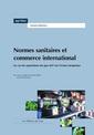 Couverture de l'ouvrage Normes sanitaires et commerce international. Le cas des exportations des pays ACP vers l'Union européenne (Dossier thématique)