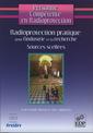 Couverture de l'ouvrage Radioprotection pratique pour l'industrie et la recherche. Sources scellées (Personne compétente en Radioprotection? vol.4)