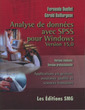 Couverture de l'ouvrage Analyse de données avec SPSS pour Windows version 15.0. Version étudiante. Version professionnelle. Applications en gestion, assurance ... (avec CD-ROM)