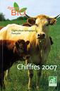 Couverture de l'ouvrage L'agriculture biologique française. Chiffres 2007.