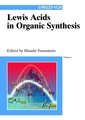 Couverture de l'ouvrage Lewis acids in organic syntheses in 2 volumes