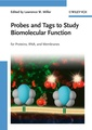 Couverture de l'ouvrage Probes & tags to study biomolecular function for proteins, RNA & membranes