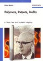 Couverture de l'ouvrage Polymers, patents, profits. A classic case study for patent infighting