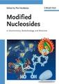 Couverture de l'ouvrage Modified nucleosides in biochemistry, biotechnology & medicine (2 Volume set)