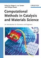 Couverture de l'ouvrage Computational methods in catalysis and materials science: an introduction for scientists and engineers