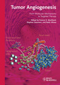 Couverture de l'ouvrage Tumor angiogenesis: from molecular mechanisms to targeted therapy