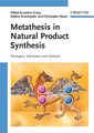 Couverture de l'ouvrage Metathesis in Natural Product Synthesis