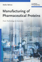 Couverture de l'ouvrage Manufacturing of pharmaceutical proteins