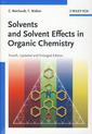 Couverture de l'ouvrage Solvents and Solvent Effects in Organic Chemistry
