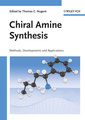 Couverture de l'ouvrage Chiral amine synthesis: methods, developments & applications