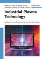 Couverture de l'ouvrage Industrial plasma technology : applications from environmental to energy technologies