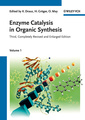 Couverture de l'ouvrage Enzyme catalysis in organic synthesis : a comprehensive handbook 3-Volume set