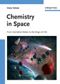 Couverture de l'ouvrage Chemistry in space: from interstellar matter to the origin of life