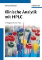 Couverture de l'ouvrage Klinische analytik mit hplc: ein ratgeber für die praxis (hardback)