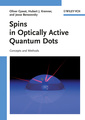 Couverture de l'ouvrage Spins in optically active quantum dots: concepts and methods (harback)