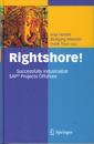 Couverture de l'ouvrage Rightshore!: successfully industrialize SAP Projects Offshore