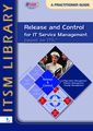 Couverture de l'ouvrage Release and control for it service management based on itil: a practitioner guide