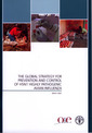 Couverture de l'ouvrage The global strategy for prevention and control of H5N1 highly pathogenic avian influenza