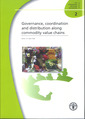 Couverture de l'ouvrage Governance, coordination & distribution along commodity value chains