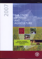 Couverture de l'ouvrage The state of food and agriculture 2007. Paying farmers for environmental services (FAO Agriculture series N° 38) + mini CD-ROM of the FAO Statistical...