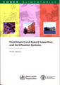 Couverture de l'ouvrage Food import & export inspection & certification systems
