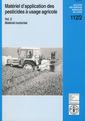 Couverture de l'ouvrage Matériel d'application des pesticides à usage agricole