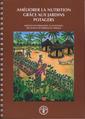Couverture de l'ouvrage Améliorer la nutrition grâce aux jardins potagers