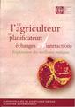 Couverture de l'ouvrage De l'agriculteur au planificateur : échanges et interactions. Exploitation des meilleures pratiques (4 volumes)