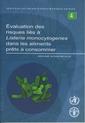 Couverture de l'ouvrage Évaluation des risques liés à Listeria monocytogenes dans les aliments prêts à consommer